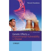 Genetic Effects on Environmental Vulnerability to Disease by Sir Michael Rutter