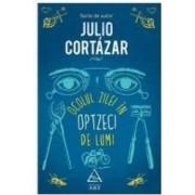 Ocolul zilei in opzeci de lumi - Julio Cortaza