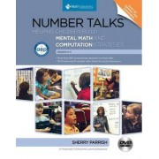 Number Talks: Whole Number Computation, Grades K-5: A Multimedia Professional Learning Resource by Sherry Parrish