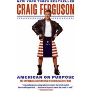 American on Purpose by Craig Ferguson