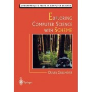 Exploring Computer Science with Scheme by Oliver Grillmeyer