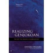 Realising Genjokoan by Shohaku Okumura