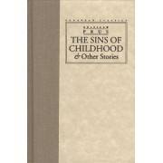 The Sins of Childhood & Other Stories by Boles-aw Prus; Bill Johnston