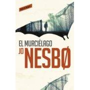 Nesbo Jo El Murciélago (harry Hole 1) (ebook)