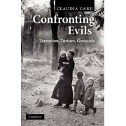 Confronting Evils by Claudia Card