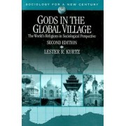 Gods in the Global Village by Lester R. Kurtz
