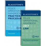 Blackstone's Police Operational Handbook 2017: Law & Practice and Procedure Pack by Police National Legal Database