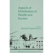 Aspects of Distribution of Wealth and Income by Dimitri B. Papadimitriou