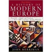 A History of Modern Europe by John M. Merriman