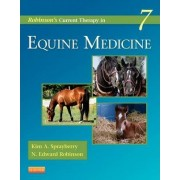Robinson's Current Therapy in Equine Medicine by Kim A. Sprayberry