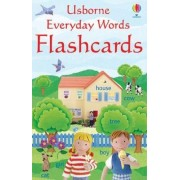 Everyday Word Flashcards by Felicity Brooks