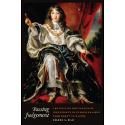 Passing Judgment: The Politics and Poetics of Sovereignty in French Tragedy from Hardy to Racine