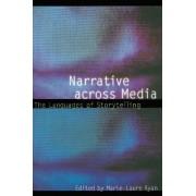 Narrative Across Media by Marie-Laure Ryan
