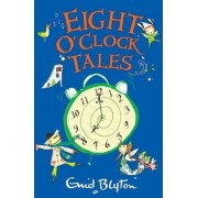 Eight O'clock Tales by Enid Blyton