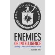 Enemies of Intelligence by Richard Betts