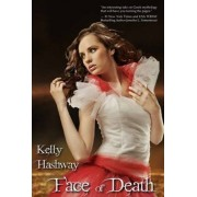 Face of Death by Kelly Hashway
