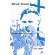 Nietzsche's Revolution by C. Heike Schotten