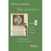 The Sentences: Book 4 by Peter Lombard