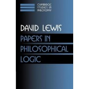 Papers in philosophical logic: v. 1 by David Lewis