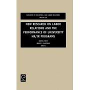 New Research on Labor Relations and the Performance of University HR/IR Programs by Bruce E. Kaufman