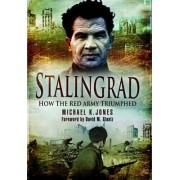 Stalingrad by Michael K. Jones