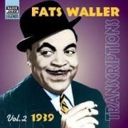Fats Waller - 1939 Transcriptions (0636943269220) (1 CD)