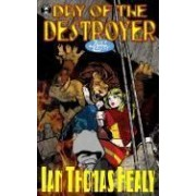 Healy, I: Day Of The Destroyer