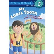 My Loose Tooth by Stephen Kensky