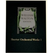 Shorter Orchestral Works I: Volume 17 by William Walton