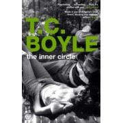 The Inner Circle by T. C Boyle