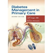 Diabetes Management in Primary Care by Jeff Unger
