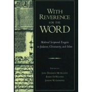 With Reverence for the Word by Jane Dammen McAuliffe