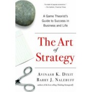 The Art of Strategy by Avinash K. Dixit
