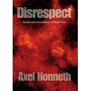 Disrespect by Axel Honneth