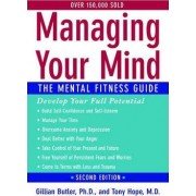 Managing Your Mind by Oxford Cognitive Therapy Centre and Department of Clinical Psychology Gillian Butler