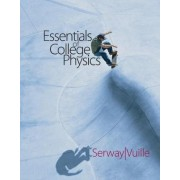 Essentials of College Physics (with Cengagenow 2-Semester and Personal Tutor Printed Access Card) by Raymond Serway