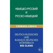 Deutsch-Russisches Und Russisch-Deutsches Worterbuch Des Slang by Kira V Shevjakova