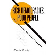 Rich Democracies, Poor People by David Brady