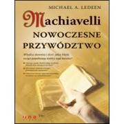 Machiavelli. Nowoczesne przywództwo