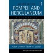 Pompeii and Herculaneum by Alison E. Cooley