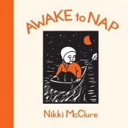 Awake to Nap by Nikki McClure