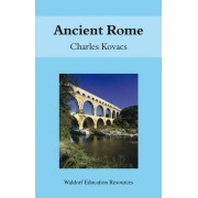 Ancient Rome by Charles Kovacs