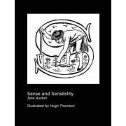 Jane Austen's Sense and Sensibility. Illustrated by Hugh Thomson. by Jane Austen