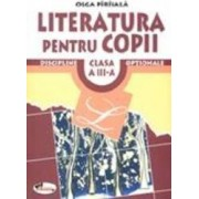 Literatura pentru copii clasa a 3 a - Olga Oiriiala