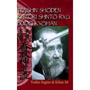 Tenshin Shoden Katori Shinto Ryu Budo Kyohan