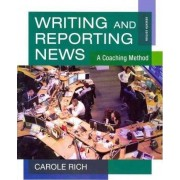 Student Workbook for Rich's Writing and Reporting News: A Coaching Method, 7th by Carole Rich