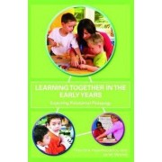 Learning Together in the Early Years by Professor Theodora Papatheodorou