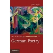 The Cambridge Introduction to German Poetry by Judith Ryan