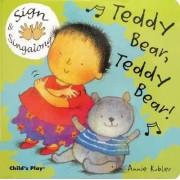 Teddy Bear, Teddy Bear by Annie Kubler