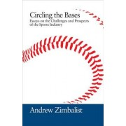Circling the Bases by Andrew Zimbalist